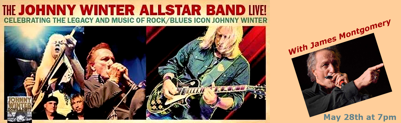The Johnny Winter Band May 28th at the Milford Performance Center