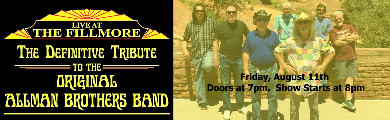 Live at the Fillmore August 11th Milford CT Allman Brothers Tribute
