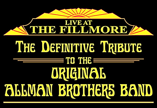 Life at the Fillmore-Allman Brothers Tribute